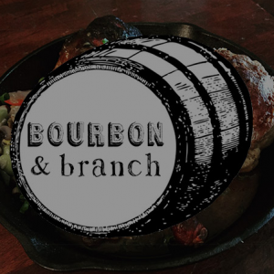 branch and bourbon