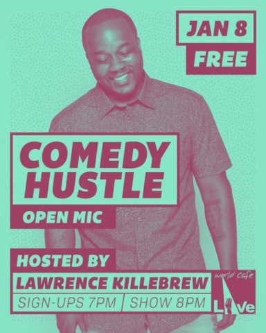 COMEDY HUSTLE OPEN MIC