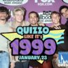 QUIZZO LIKE IT'S 1999 HOSTED BY CHRIS FISH