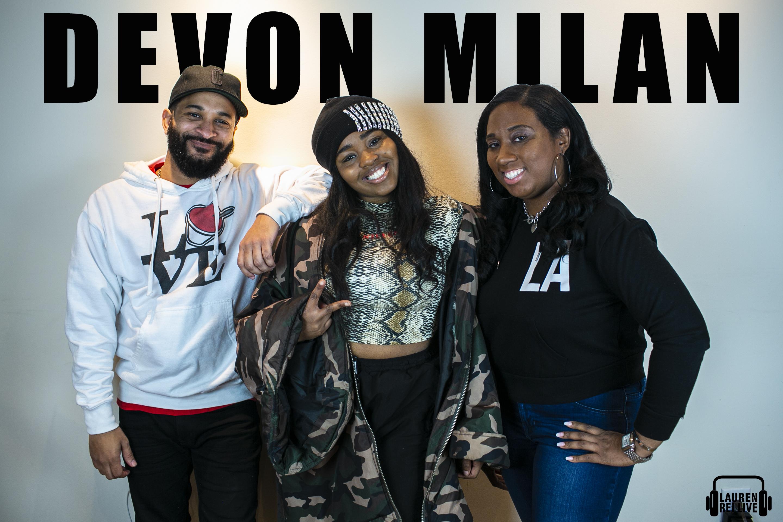 Devon Milan Interview