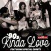 90'S KINDA LOVE- THE SOUNDTRACKS
