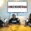uncensored podcast