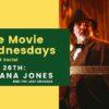 Free Outdoor Movie Night - Indian Jones and the Last Crusade