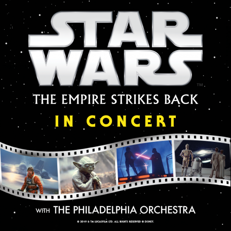 Star Wars- The Empire Strikes Back™ In Concert with The Philadelphia Orchestra