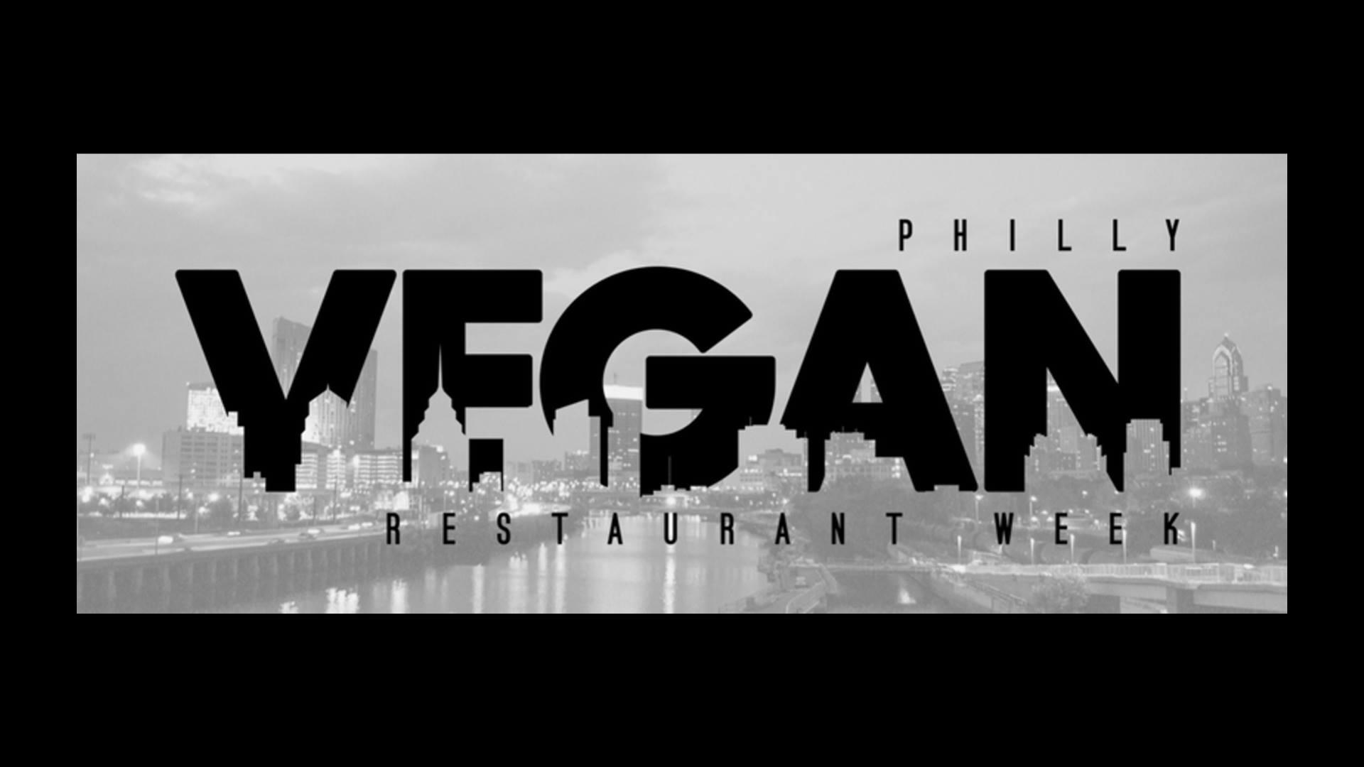 Philly Vegan Restaurant Week 2019 - FALL Edition